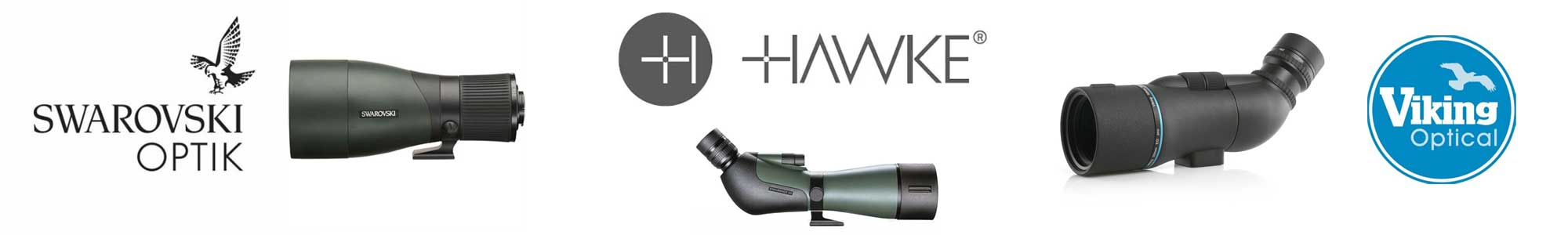 Range of spotting scopes from Swarvoski, Viking Optical and Hawke.